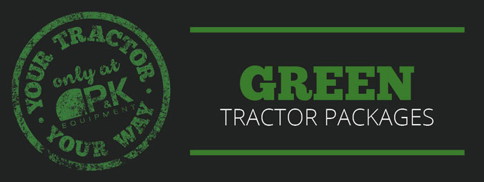 Green Mowing Package- Your Tractor Your Way only at P&K