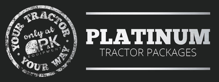 Platinum Mowing Package- Your Tractor Your Way only at P&K