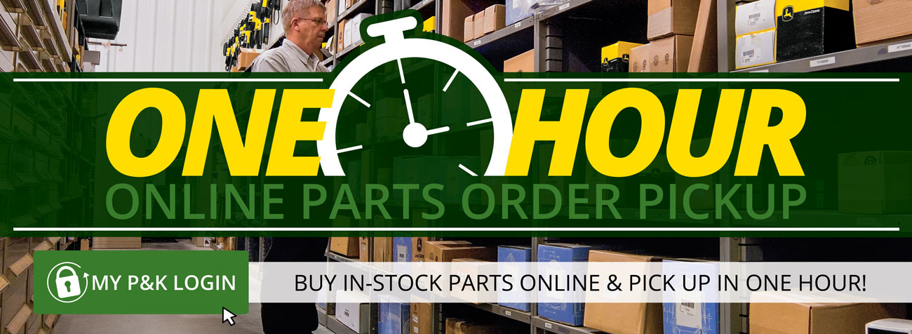 Order in-stock parts online and pickup in one hour at P&K!